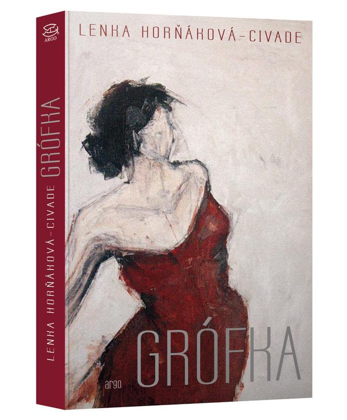 Grófka (Lenka Horňáková-Civade/Argo, 2019)