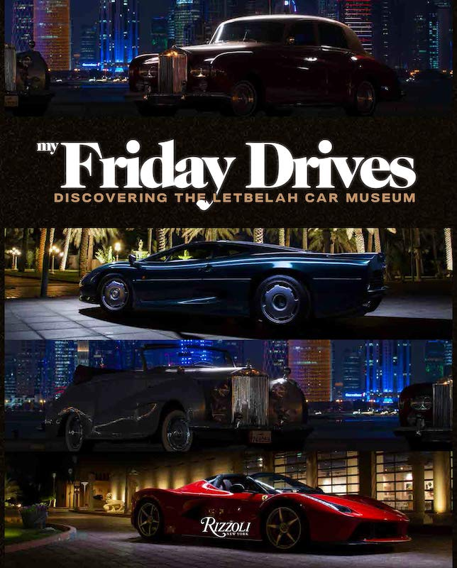 Kniha My Friday Drives: Discovering the Letbelah Car Museum, RIZZOLI, prodává Amazon, 105 €