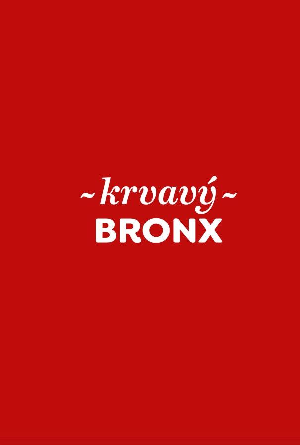 Autor: Krvavý Bronx, Nakladatelství Host.