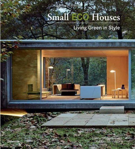 Kniha Small Eco Houses: Living Green in Style, prodává Amazon, 18 €