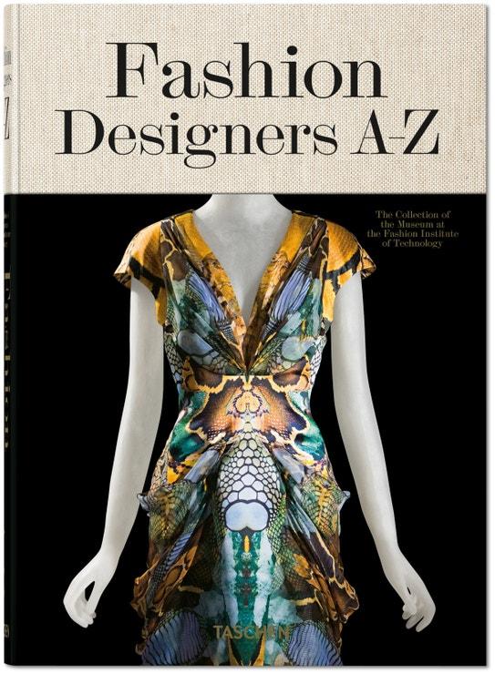 Fashion Designers A–Z, Valerie Steele, Suzy Menkes a Robert Nippoldt (Taschen), 30 €