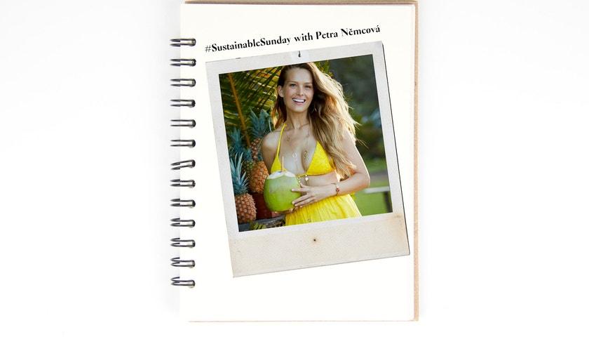 #SustainableSunday with Petra Němcová: Environmentally conscious fashion